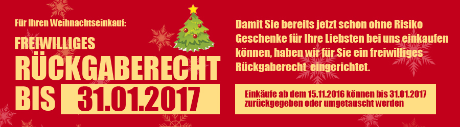 Für Ihre Geschenke: Freiwilliges Rückgaberecht bis 31.1.2017